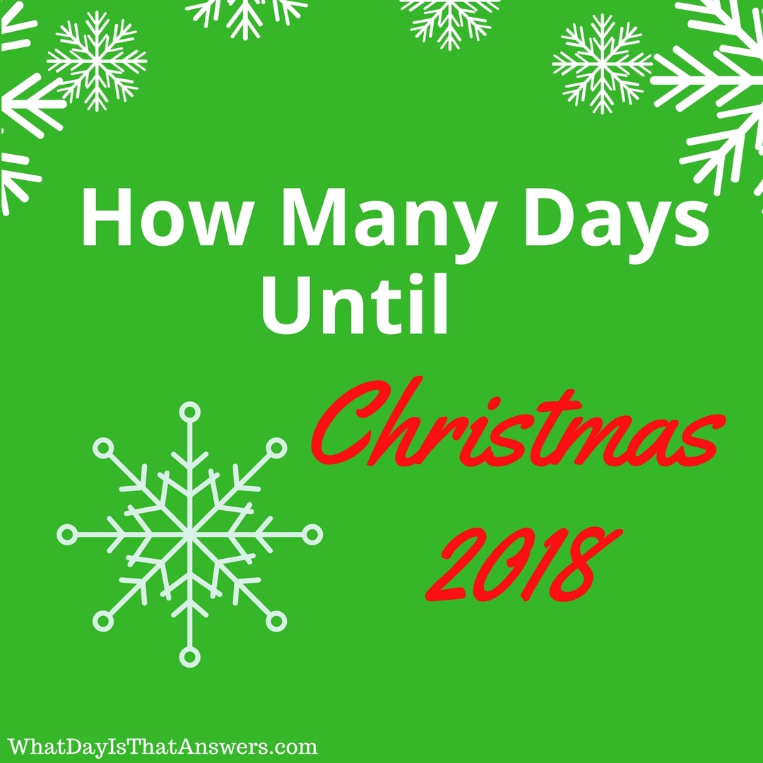 How Many Days Until Christmas 2018?