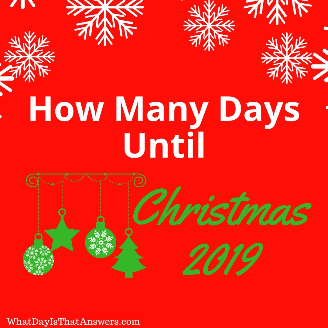 How Many Days Until Christmas 2019?
