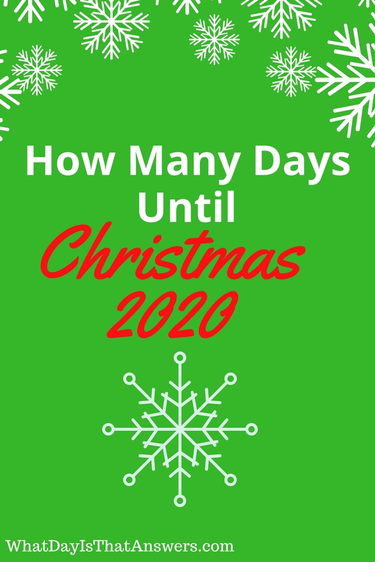how many days until christmas 2020 - How Many Days To Christmas